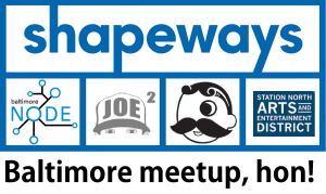 baltimore shapeways meetup